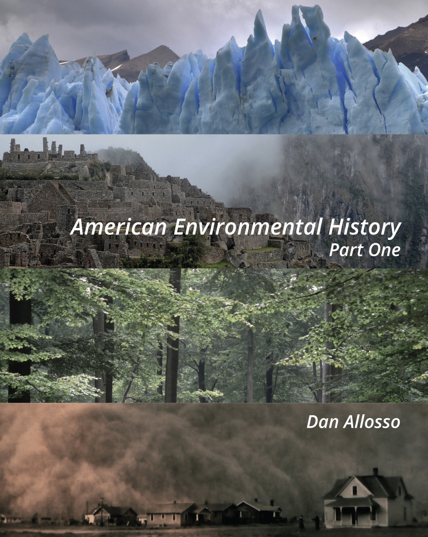 Bam! American Environmental History Part One is Done!